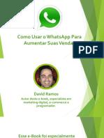 Como usar o whatsapp para aumentar suas vendas