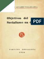 Agustín Álvarez - Objetivos Del Socialismo en Chile [1946]