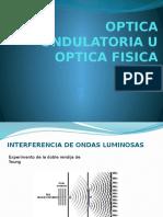 Optica Ondulatoria u Optica Fisica (2)