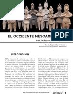 EL OCCIDENTE MESOAMERICANO, una lectura sobre su pasado. Dra. Ma. Ángeles Olay Barrientos Sección de Arqueología/Centro INAH Colima