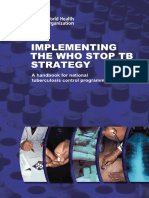 IMPLEMENTINGTHE WHO STOP TBSTRATEGYA handbook for nationaltuberculosis control programmes.pdf