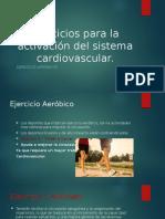 Ejercicios Para La Activación Del Sistema Cardiovascular (Gloria Berenice)