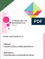 Formação de Matemática - Tangram
