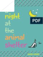 A Night at Animal Shelter