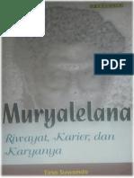 Muryalelana, Riwayat, Karier, dan Karyanya