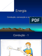 Energia - 6 - Condução, convecção e radiação