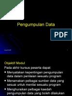7. Pengumpulan Data