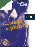 A Un Stade Du Plaisir