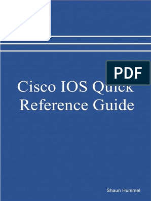 Cisco IOS Quick Reference Guide pdf | Network Switch