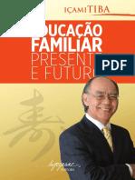Presente e o Futuro - Educação Familiar