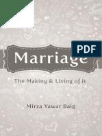 Marriage - Making It and Living It MIZAR YAWAR BAIG