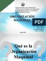 La Organización Maquinal