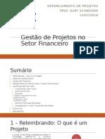 Gestão de Projetos No Setor Financeiro