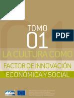 La Cultura Como FaCtor de InnovaCIÓn EConÓmICa y Social