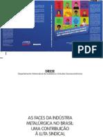 As Faces Da Industria Metalurgica No Brasil