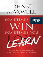 John C. Maxwell - Sometimes You Learn- Life Greatest Lessons Are Gained From Our Losses.pdf