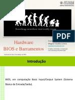 Hardware - BIOS e Barramentos