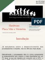 Hardware - Placa Mãe, Memória