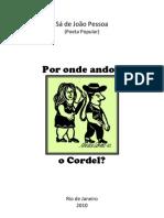 Sá de João Pessoa - Por onde andou o cordel (ensaio)