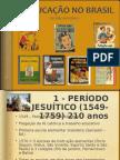 aeducaonobrasil-110415102530-phpapp02.ppt