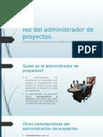 Rol Del Administrador de Proyectos