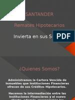 SANTANDER REMATES HIPOTECARIOS.pptx