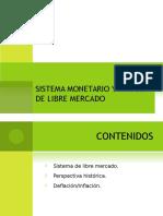 Sistema Monetario y Modelo de Libre Mercado