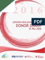 Laporan Realisasi Kegiatan Donor Darah Arsip Nasiona Republik Indonesia (ANRI) 2016