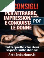 69 Consigli per Attrarre, Impressionare e Conquistare leItalian Edition) - ArteSeduzione & Seduzione, Alessandro.epub
