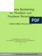 John Dirk Walecka - Electron Scattering for Nuclear and Nucleon Structure