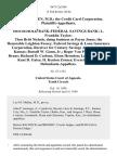 Leo M. Mullen, M.D. The Credit Card Corporation v. Household Bank-Federal Savings Bank L. Franklin Taylor Thos Britt Nichols, Doing Business as Payne Jones the Honorable Leighton Fossey Federal Savings & Loan Insurance Corporation, Receiver for Century Savings Association of Kansas Russell W. Gunn, Jr. Roger Van Pelt Peter S. Brune Richard D. Carlson Elson Herndon Leroy C. Tombs Kent D. Gates H. Kenton Zornes Everett Tomlin, 867 F.2d 586, 10th Cir. (1989)
