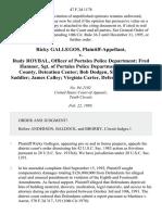 Ricky Gallegos v. Rudy Roybal, Officer of Portales Police Department Fred Hamner, Sgt. Of Portales Police Department Roosevelt County, Detention Center Bob Dodgen, Sheriff Danny Saddler James Calley Virginia Carter, 47 F.3d 1178, 10th Cir. (1995)