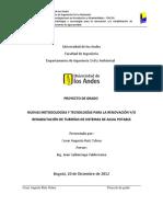 Nuevas Metodologías y Tecnologías Para La Renovación Yo Rehabilitación de Tuberías de Sistemas de Agua Potable.
