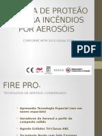 SISTEMA DE PROTEÃO CONTRA INCÊNDIOS POR AEROSÓIS.pptx