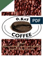 Project Feasibility Study and Evaluation-OKey Coffee-Aj.chaiyawat Thongintr