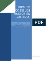Impacto Economico de Los Museos en Valdivia 2013