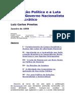 A Situação Política e a Luta Por Um Governo Nacionalista e Democrático