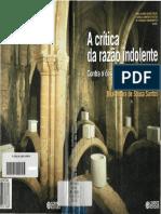 SANTOS, Boaventura de S. a Crítica Da Razão Indolente