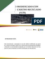 Asfalto Modificado Con Grano de Caucho Reciclado (Gcr)