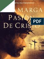 La amarga Pasion de Cristo Ana Catalina Emmerich