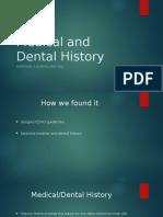 medical and dental history
