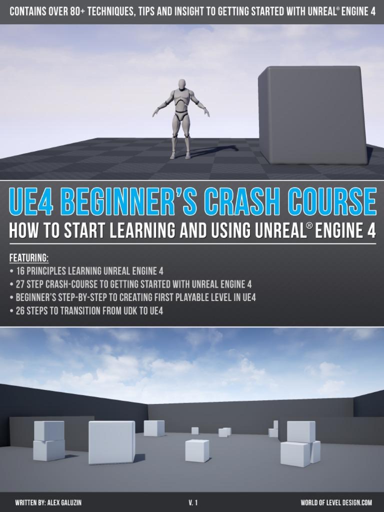 Unreal Engine 4-Beginners Crash Course v1.pdf | 3 D Modeling | Prototype