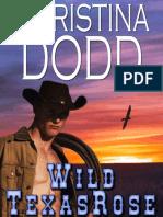 Wild Texas Rose - Christina Dodd