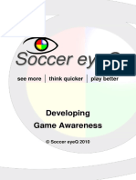 Soccer Eye q Developing Game Awareness