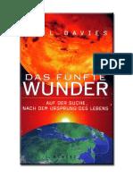 Davies, Paul - Das Fünfte Wunder - Auf Der Suche Nach Dem Urspung Des Lebens.pdf