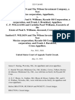 Sanford P. Wilson and the Wilson Investment Company, a New Mexico Corporation v. C. P. Williams, Paul S. Williams, Rycade Oil Corporation, a Corporation, and Frank J. Branhisel, C. P. Williams and Cordelia Pearl Williams, of the Estate of Paul S. Williams, Deceased, Cross-Appellants v. Sanford P. Wilson and the Wilson Investment Company, a New Mexico Corporation Rycade Oil Corporation, a Corporation and Frank J. Barnhisel, Cross-Appellees, 222 F.2d 692, 10th Cir. (1955)