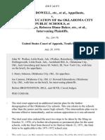 Robert L. Dowell, Etc. v. Board of Education of the Oklahoma City Public Schools, Rebecca Diane Baker, Etc., Intervening, 430 F.2d 871, 10th Cir. (1970)