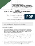 Grant Matthews, Also Known as Leslie A. Johnson v. Laura L. Phelps, 936 F.2d 583, 10th Cir. (1991)