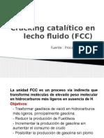 Cracking catlitico en lecho fluido (fcc)