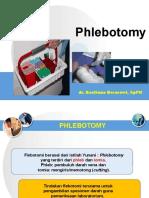 Kuliah Phlebotomy Dr. Bastiana, SpPK Revisi